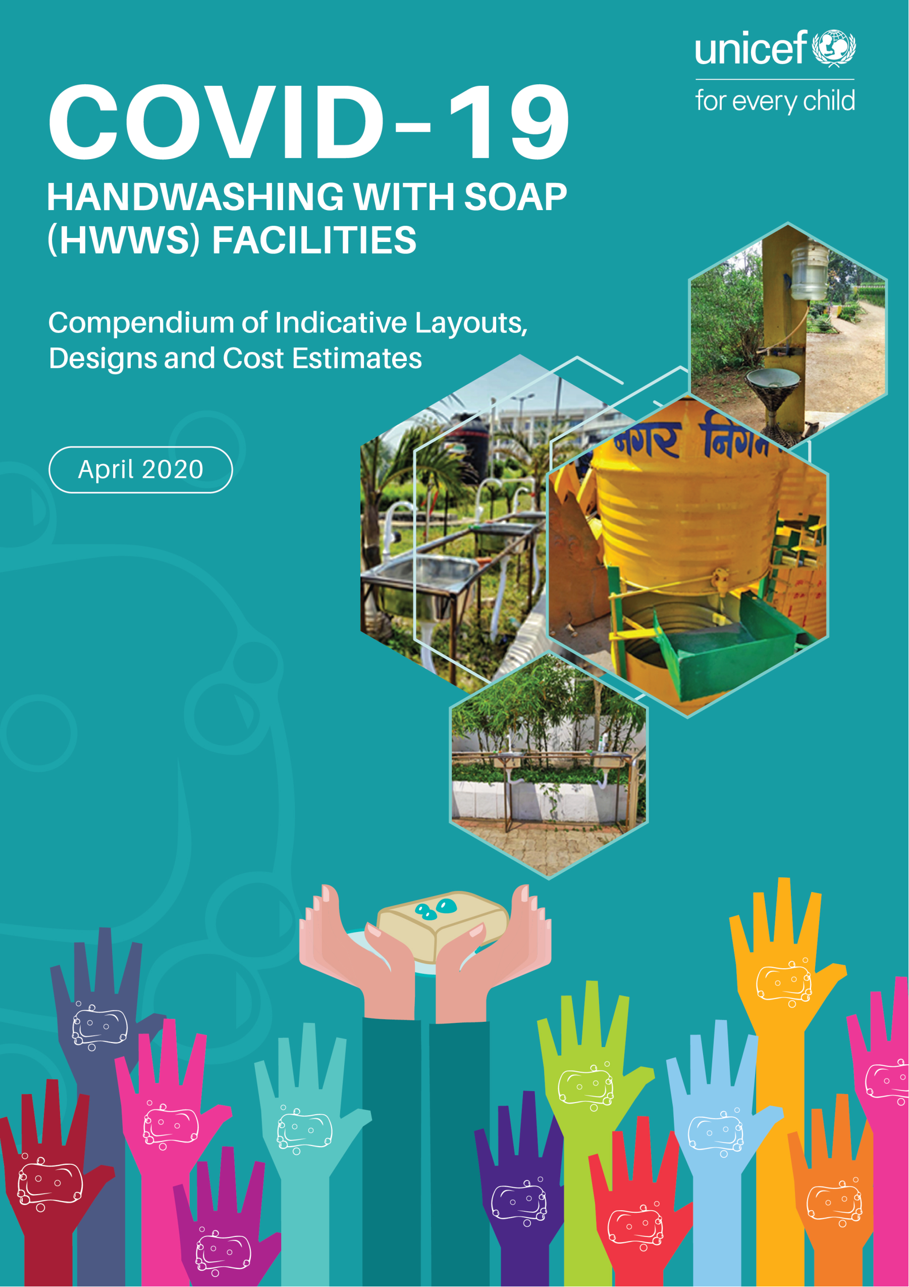 COVID–19 HANDWASHING WITH SOAP (HWWS) FACILITIES