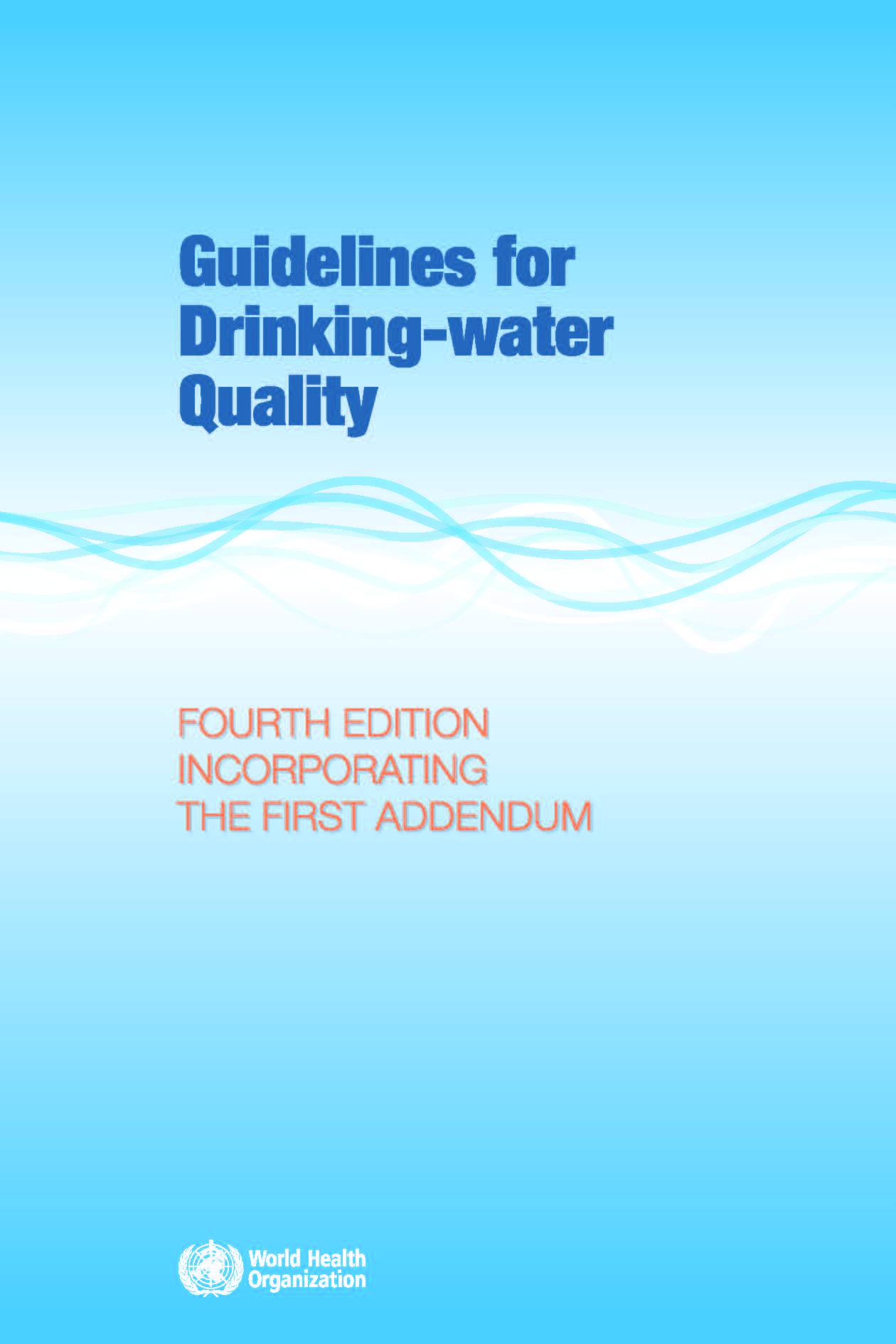 WHO Guidelines for Drinking Water Quality