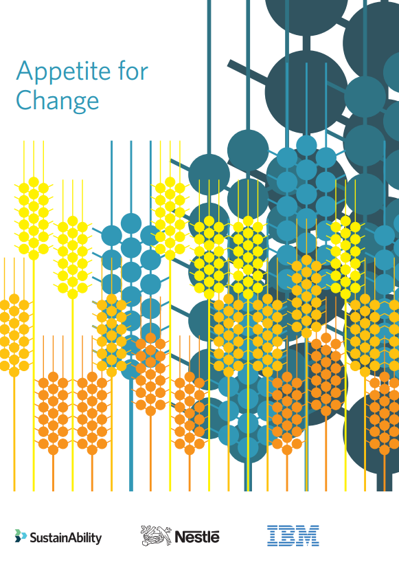 Download Resource: Appetite for Change: Reinventing the Global Food System