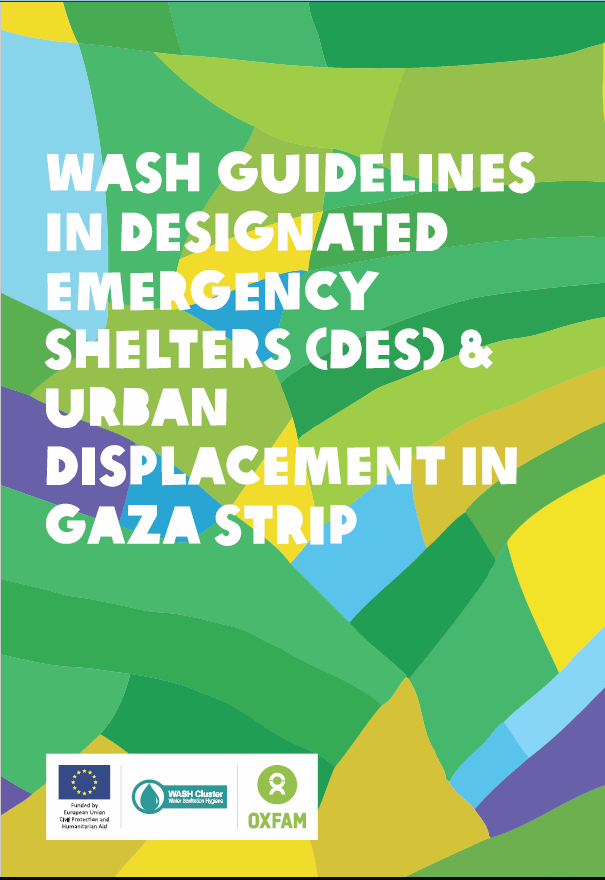 Download Resource: WASH Guidelines in Designated Emergency Shelters and Urban Displacement in the Gaza Strip