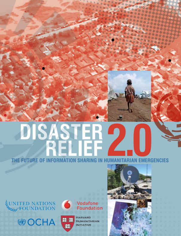 Download Resource: Disaster Relief 2.0: The Future of Information Sharing in Humanitarian Emergencies