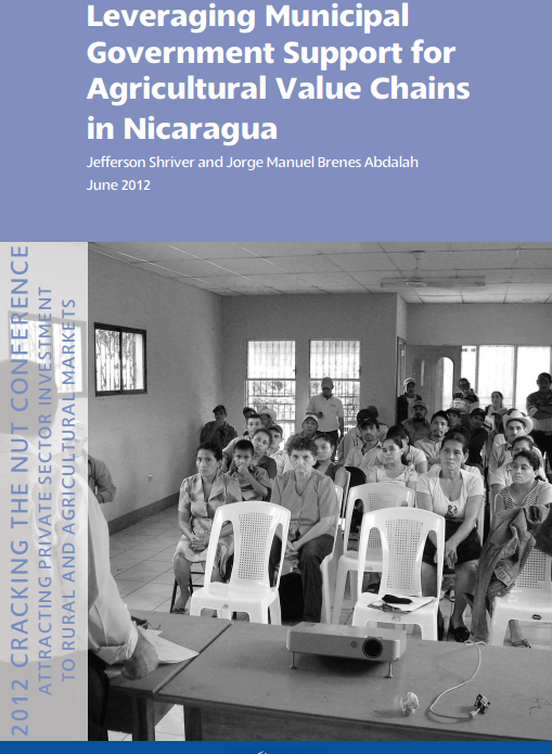 Download Resource: Leveraging Municipal Government Support for Agricultural Value Chains in Nicaragua