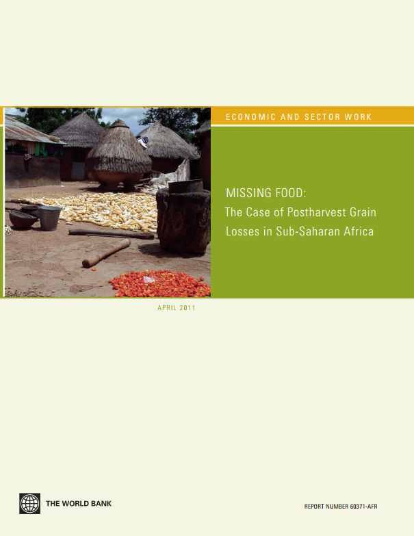 Download Resource: Missing Food: The Case of Postharvest Grain Losses in Sub-Saharan Africa