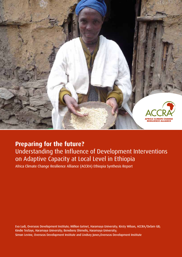 Download Resource: Preparing for the Future? Understanding the Influence of Development Interventions on Adaptive Capacity at Local Level in Ethiopia