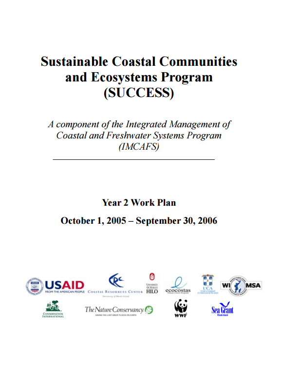 Download Resource: Sustainable Coastal Communities and Ecosystems (SUCCESS): A Component of the Global Integrated Management of Coastal and Freshwater Systems (IMCAFS) Program