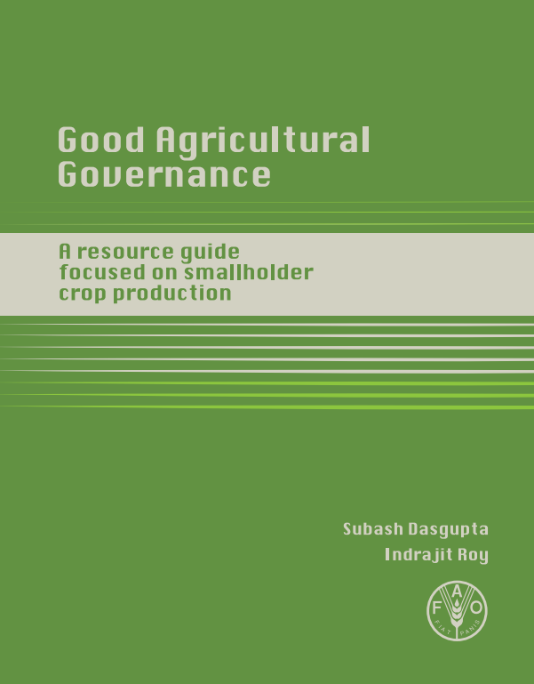 Download Resource: Training Manual on Good Agricultural Governance: A Resource Guide Focused on Smallholder Crop Production