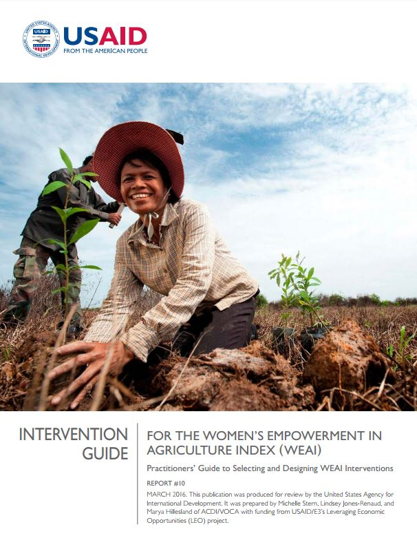 Download Resource: Intervention Guide for the Women's Empowerment in Agriculture Index (WEAI): Practitioners' Guide to Selecting and Designing WEAI Interventions