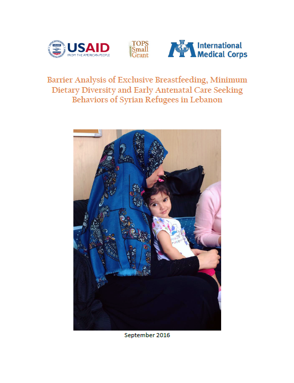 Download Resource: Barrier Analysis of Exclusive Breastfeeding, Minimum Dietary Diversity and Early Antenatal Care Seeking Behaviors of Syrian Refugees in Lebanon