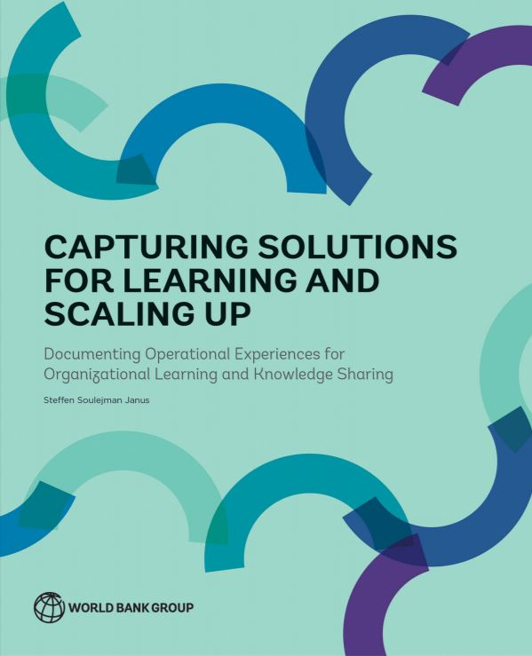 Download Resource: Capturing Solutions for Learning and Scaling Up: Documenting Operational Experiences for Organizational Learning and Knowledge Sharing