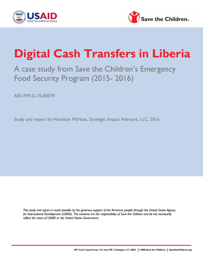 Download Resource: Digital Cash Transfers in Liberia: A case study from Save the Children's Emergency Food Security Program (2015- 2016)