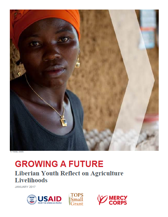 Download Resource: Growing A Future: Liberian Youth Reflect on Agriculture Livelihoods