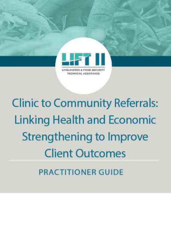 Download Resource: Clinic to Community Referrals: Linking Health and Economic Strengthening to Improve Client Outcomes