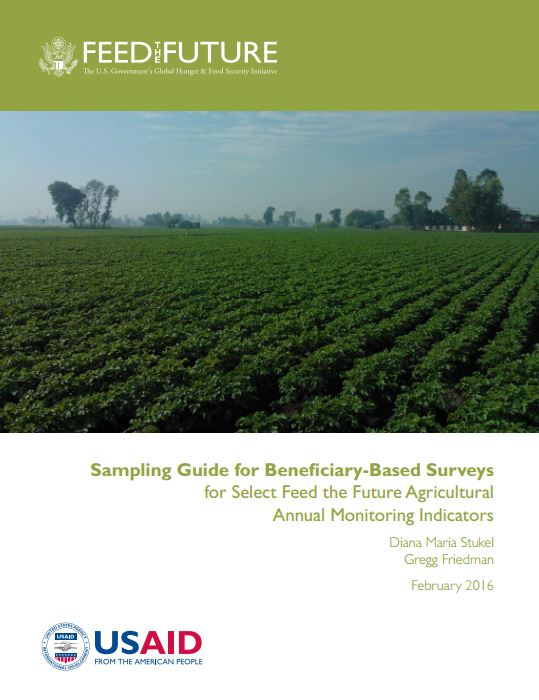 Download Resource: Sampling Guide for Beneficiary-Based Surveys for Select Feed the Future Agricultural Annual Monitoring Indicators