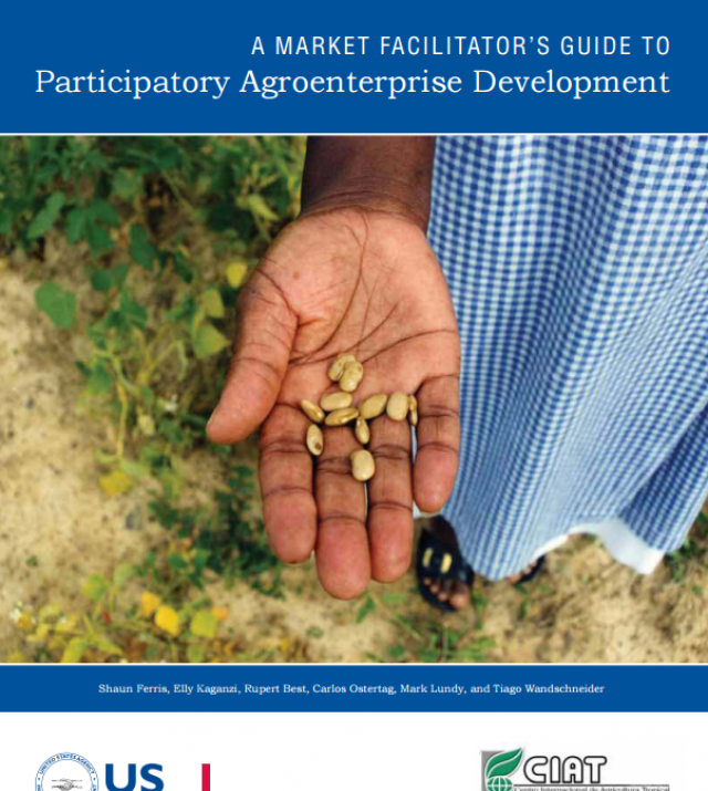 Download Resource: A Market Facilitator's Guide to Participatory Agroenterprise Development