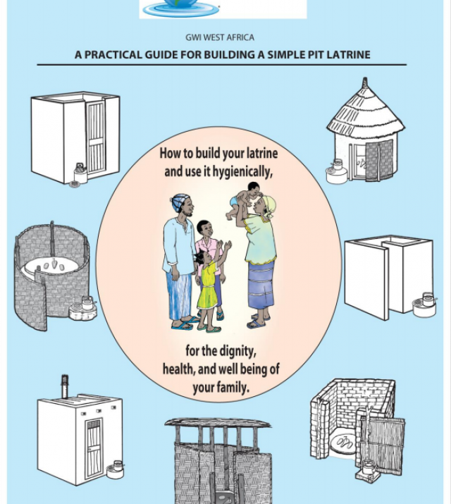 Download Resource: A Practical Guide for Building a Simple Pit Latrine: How to Build Your Latrine and Use It Hygienically, for the Dignity, Health, and Well Being of Your Family