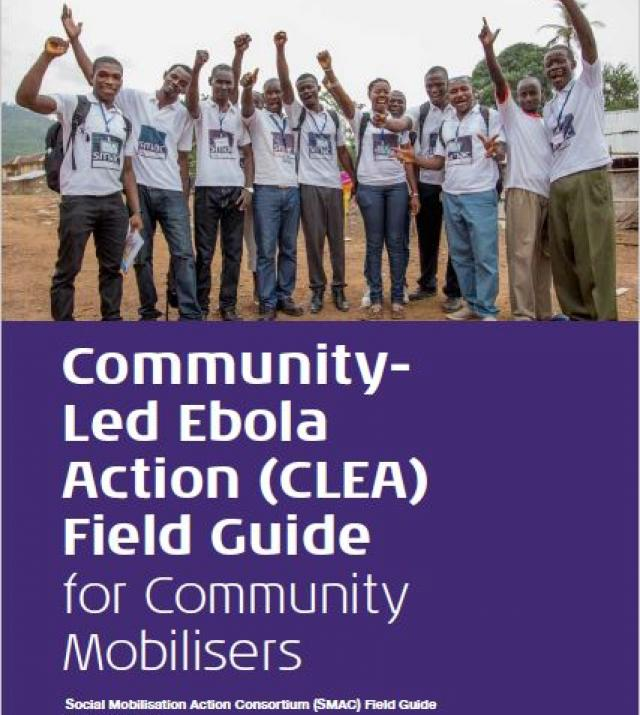Download Resource: Community-Led Ebola Action (CLEA) Field Guide for Community Mobilizers