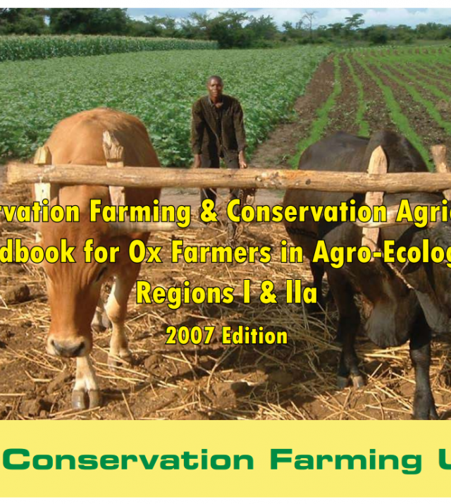 Download Resource: Conservation Farming & Conservation Agriculture Handbooks - 2007 Edition