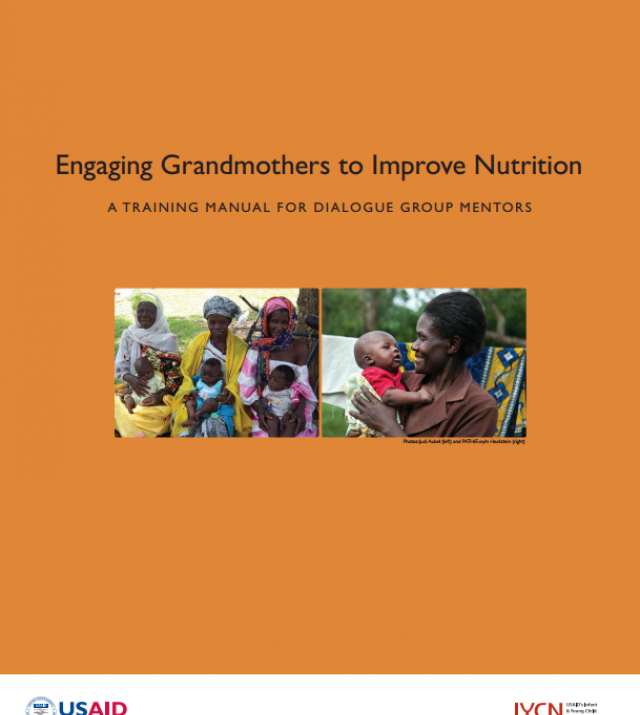 Download Resource: Engaging Grandmothers: A Manual and Guide to Improve Nutrition for Dialogue Group Mentors