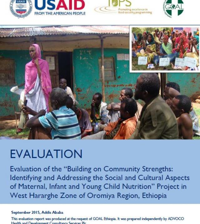 "Download Resource: Evaluation of the ""Building on Community Strengths: Identifying and Addressing the Social and Cultural Aspects of Maternal, Infant and Young Child Nutrition"" Project in West Hararghe Zone of Oromiya Region, Ethiopia"