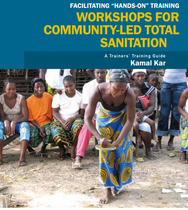 "Download Resource: Facilitating ""Hands-on"" Training Workshops for Community-Led Total Sanitation: A Trainer's Training Guide"