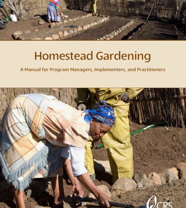 Download Resource: Homestead Gardening A Manual for Program Managers, Implementers, and Practitioners