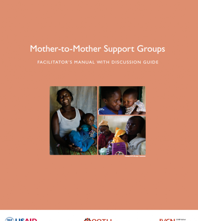 Download Resource: Mother-to-Mother Support Groups: Trainer's Maual and Facilitator's Manual with Discussion Guide