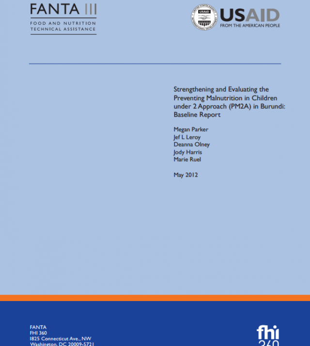 Download Resource: Strengthening and Evaluating the Preventing Malnutrition in Children under 2 Approach (PM2A) in Burundi: Baseline Report