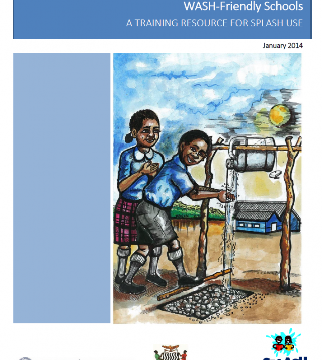 Download Resource: WASH-Friendly Schools - A Training Resource for SPLASH Use