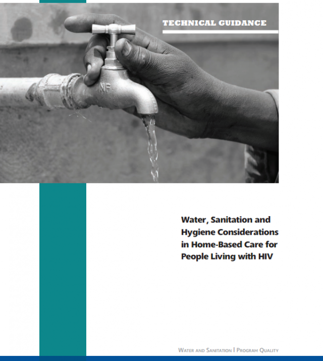 Download Resource: Water, Sanitation and Hygiene Considerations in Home-Based Care for People Living with HIV