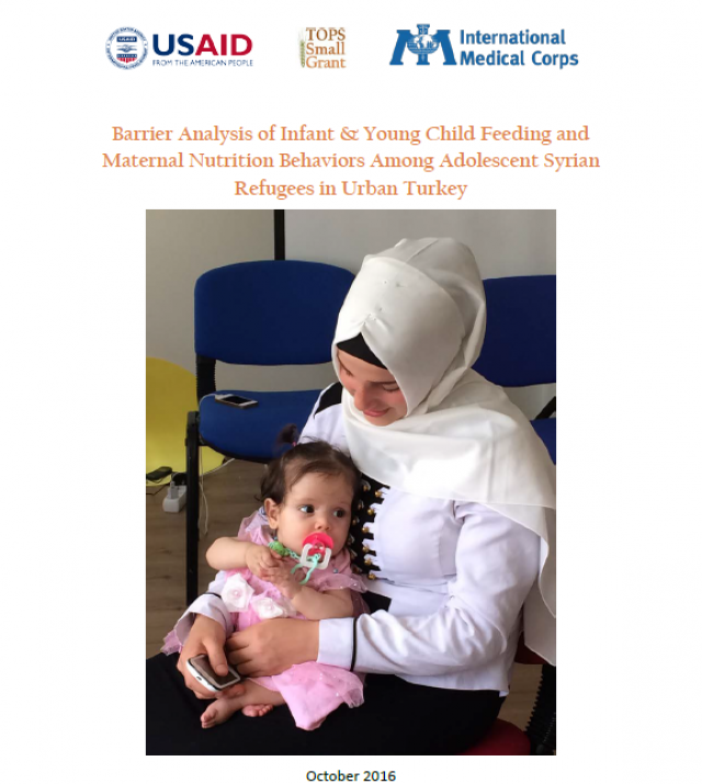 Download Resource: Barrier Analysis of Infant & Young Child Feeding and Maternal Nutrition Behaviors Among Adolescent Syrian Refugees in Urban Turkey