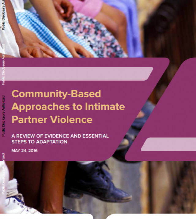 Download Resource: Community-Based Approaches to Intimate Partner Violence: A review of evidence and essential steps to adaptation