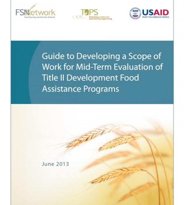 Download Resource: Guide to Developing a Scope of Work for Mid-Term Evaluation of Title II Development Food Assistance Programs