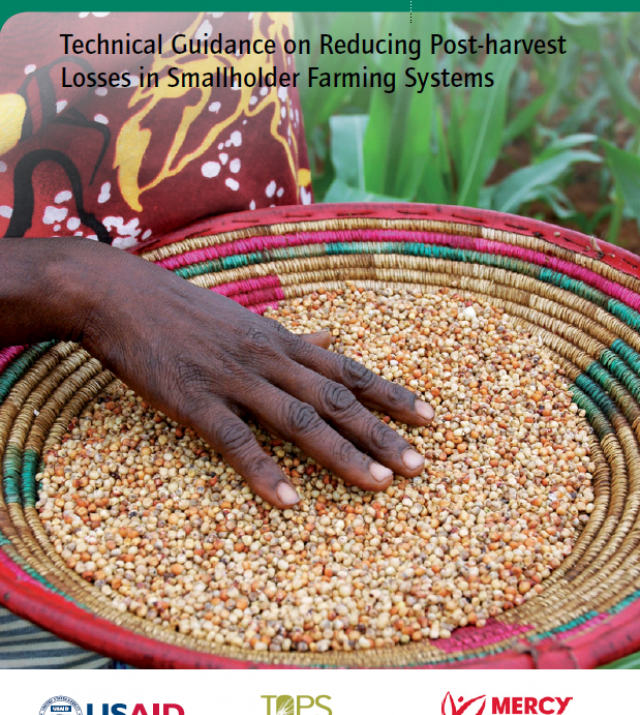 Download Resource: Reaping the Benefits: Technical Guidance on Reducing Post-Harvest Losses in Smallholder Farming Systems