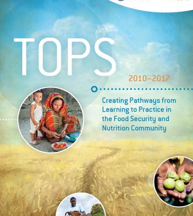 Download Resource: TOPS: Creating Pathways from Learning to Practice in the Food Security and Nutrition Community